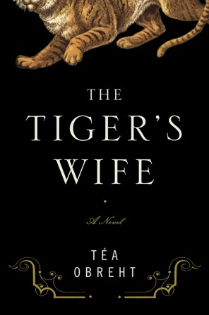 The Tiger's Wife by Tea Obreht « Pineknot Farm and Lab